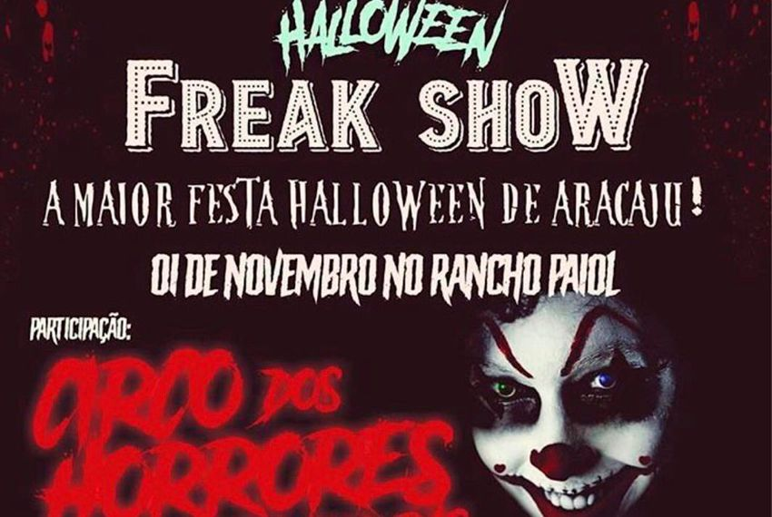 Halloween Freak Show: hoje (01), no Rancho Paiol